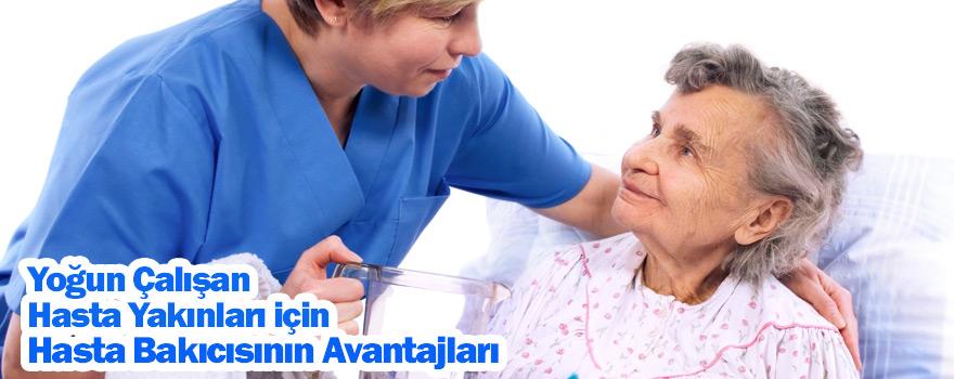 Hasta Bakıcısının Avantajları Yoğun Çalışan Hasta Yakınları için