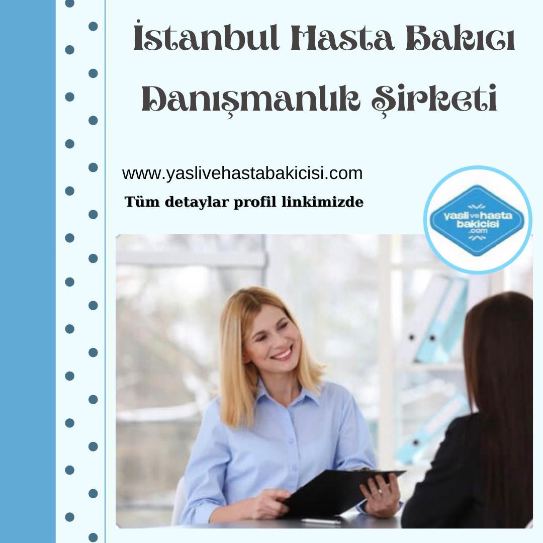 İstanbul Hasta Bakıcı Danışmanlık Şirketi