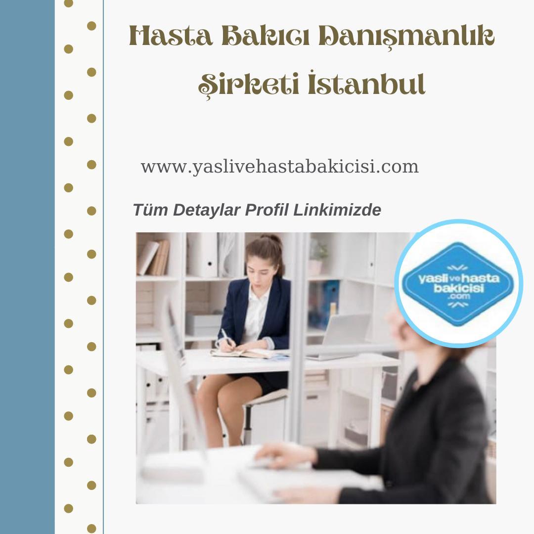 Hasta Bakıcı Danışmanlık Şirketi İstanbul